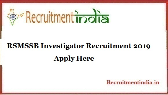 RSMSSB Investigator Recruitment