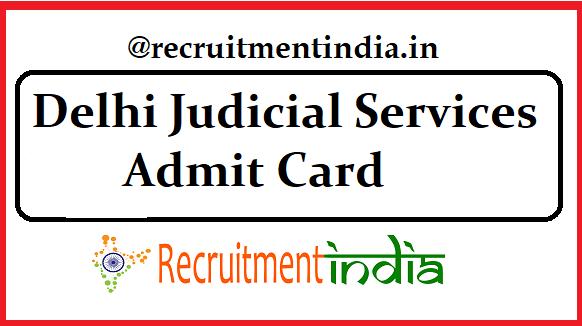 Delhi Judicial Services Admit Card