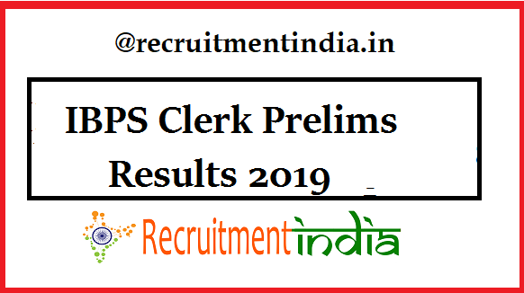 IBPS Clerk Prelims Results