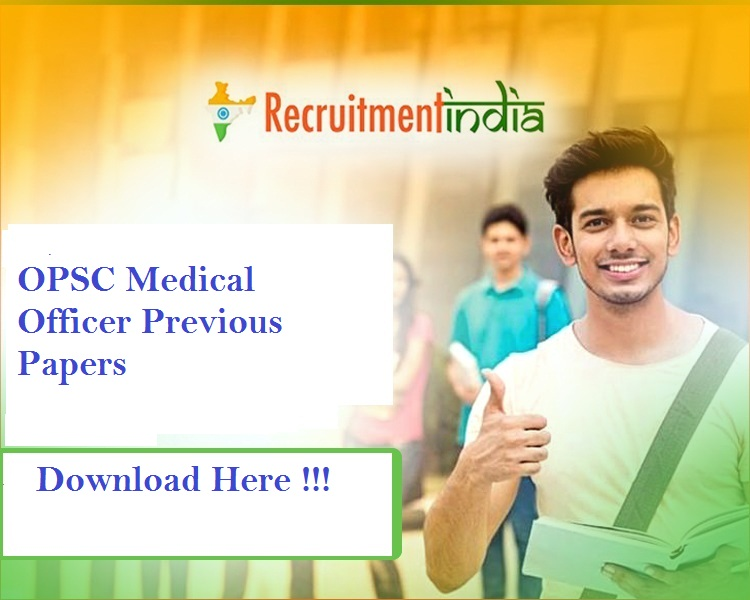 OPSC Medical Officer Previous Papers