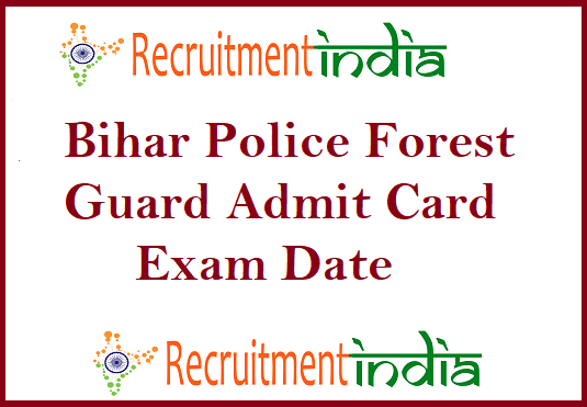 Bihar Police Forest Guard Admit Card