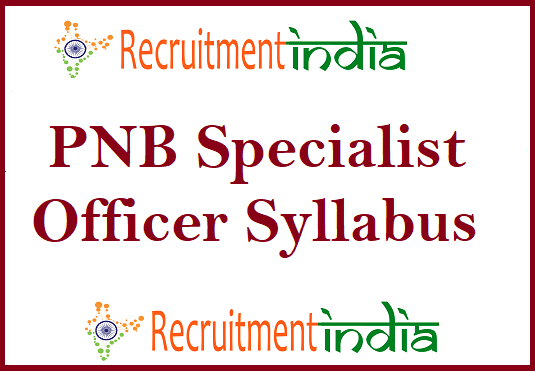 PNB Specialist Officer Syllabus