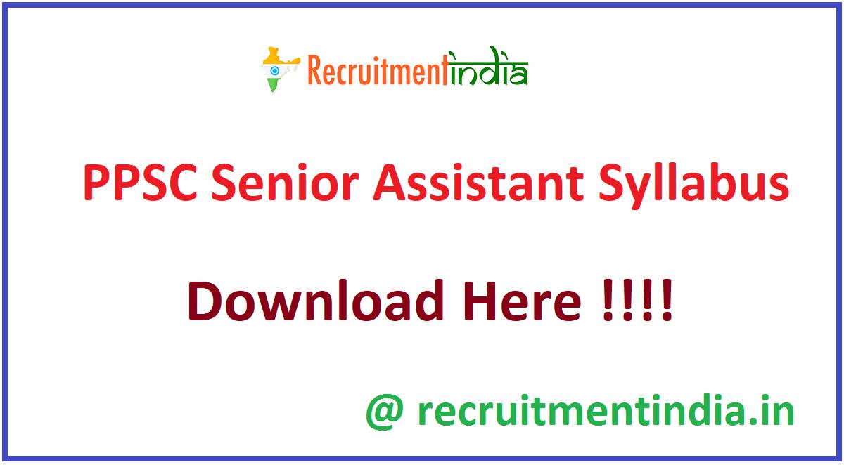 PPSC Senior Assistant Syllabus