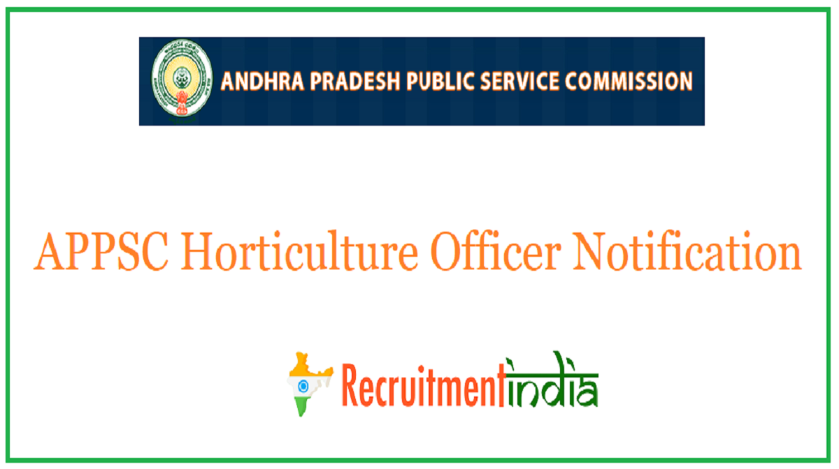 APPSC Horticulture Officer Notification