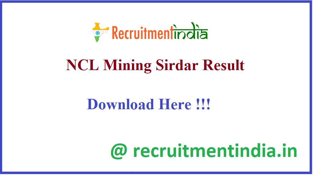 NCL Mining Sirdar Result 2020