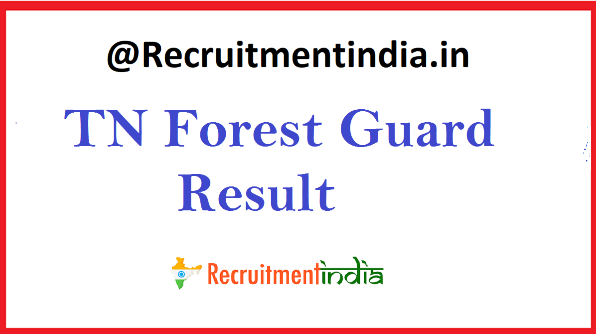 TN Forest Guard Result \