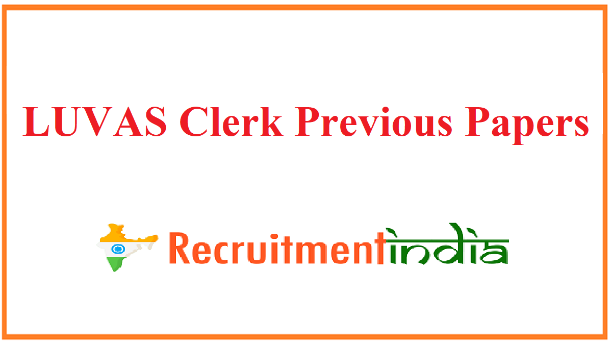 LUVAS Clerk Previous Papers