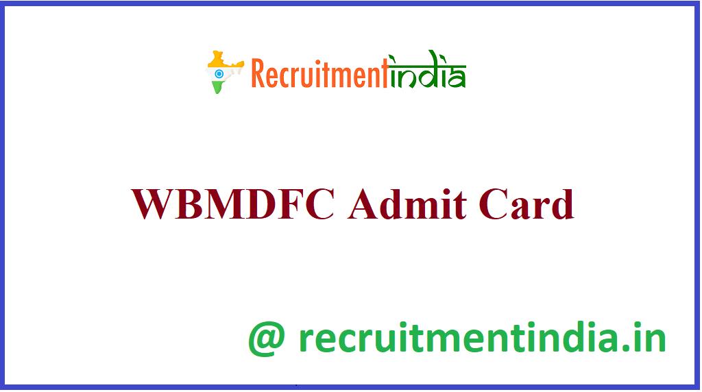 WBMDFC Admit Card