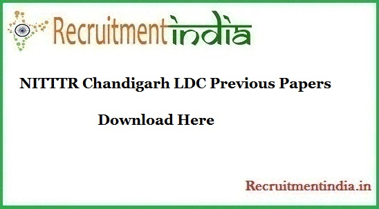 NITTTR Chandigarh LDC Previous Papers