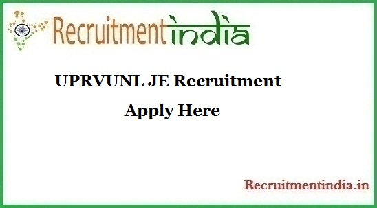 UPRVUNL JE Recruitment