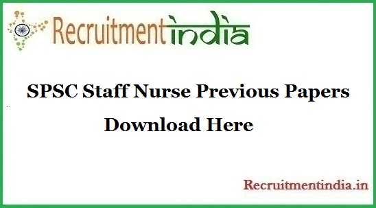 SPSC Staff Nurse Previous Papers
