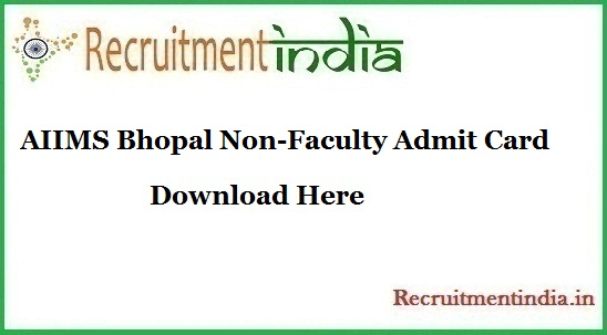 AIIMS Bhopal Non-Faculty Admit Card