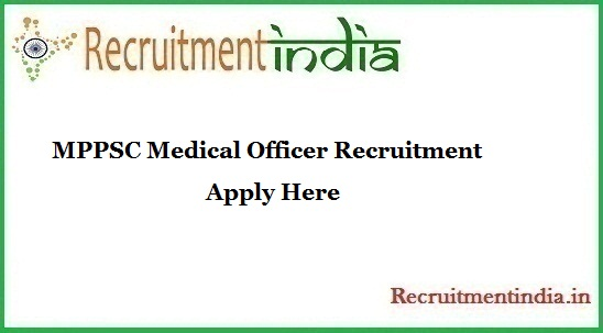 MPPSC Medical Officer Recruitment