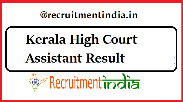 Kerala High Court Assistant Result