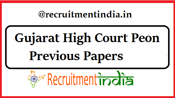 Gujarat High Court Peon Previous Papers