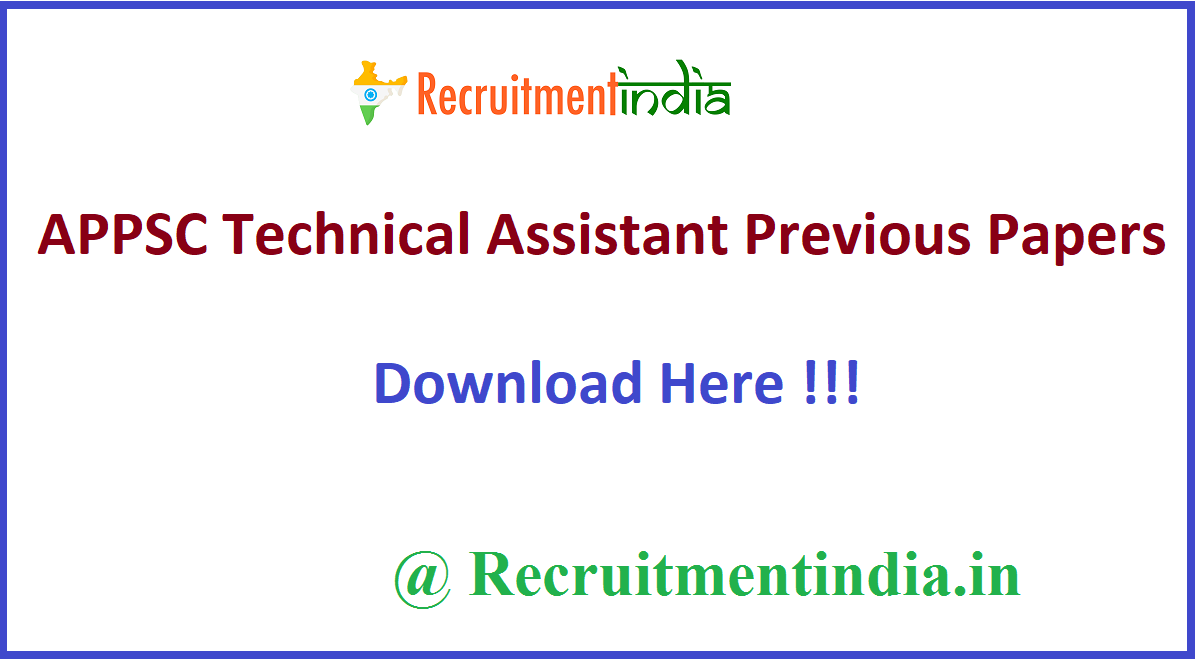 APPSC Technical Assistant Previous Papers