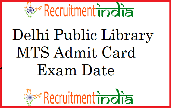 Delhi Public Library MTS Admit Card