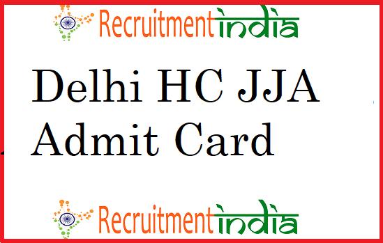 Delhi HC JJA Admit Card