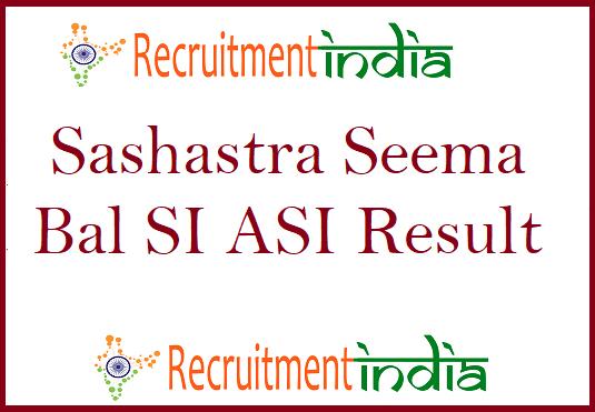 Sashastra Seema Bal SI ASI Result
