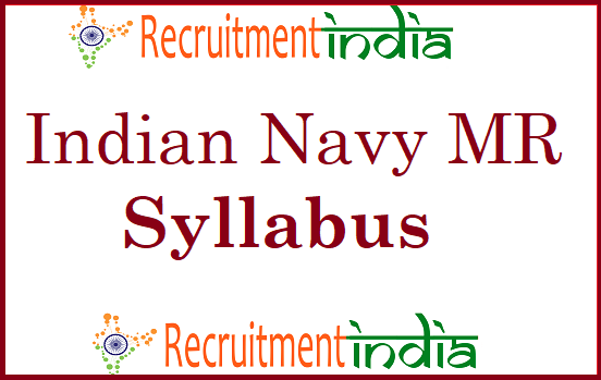 Indian Navy MR Syllabus