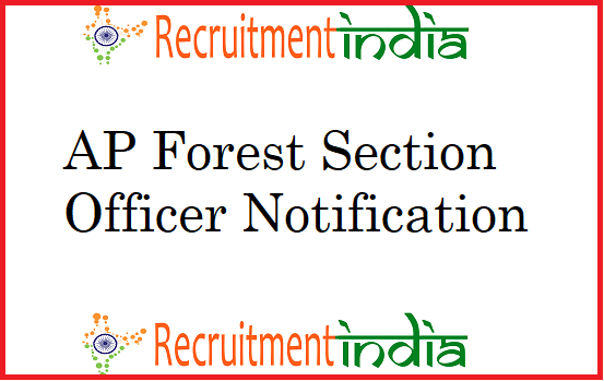 AP Forest Section Officer Notification
