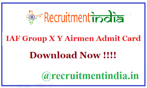 IAF Group X Y Airmen Admit Card