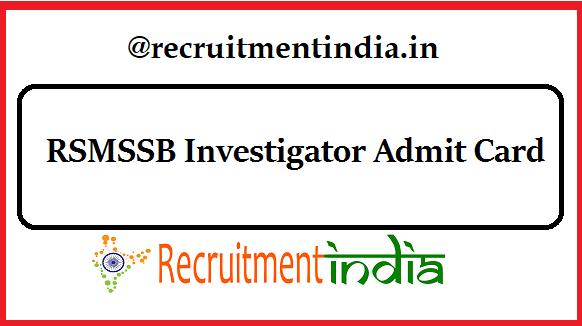RSMSSB Investigator Admit Card