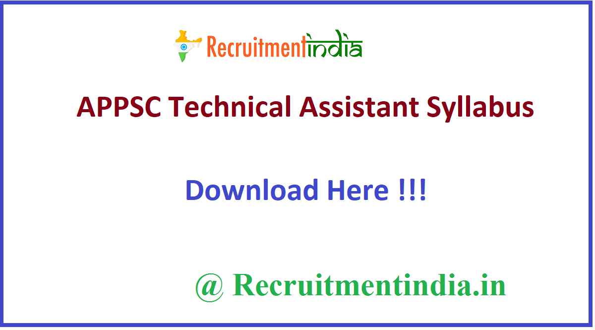 APPSC Technical Assistant Syllabus