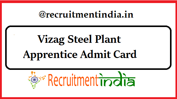 Vizag Steel Plant Apprentice Admit Card