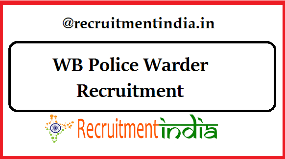 WB Police Warder Recruitment