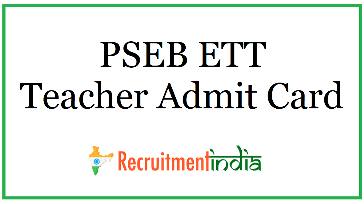 PSEB ETT Teacher Admit Card
