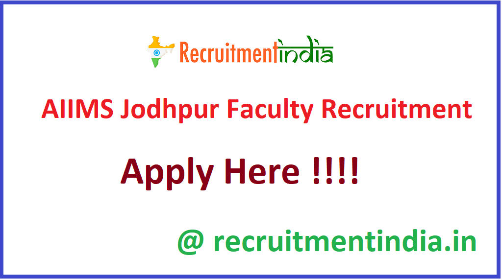 AIIMS Jodhpur Faculty Recruitment