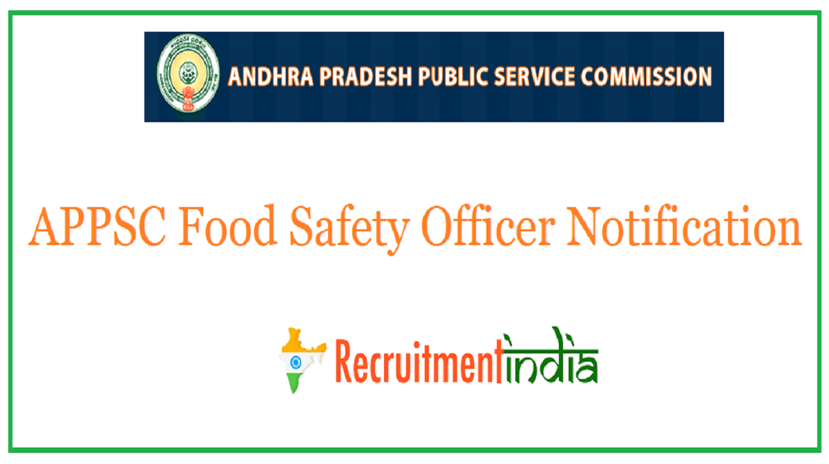 APPSC Food Safety Officer Notification