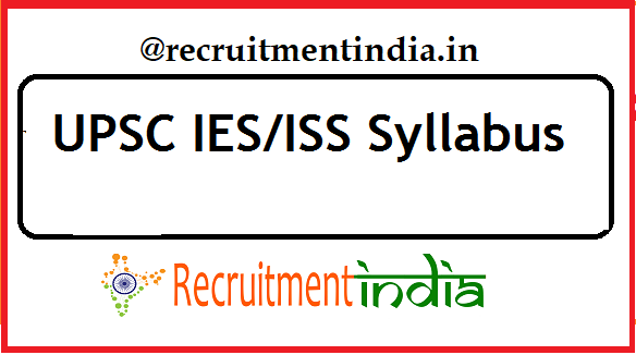 UPSC IES/ISS Syllabus
