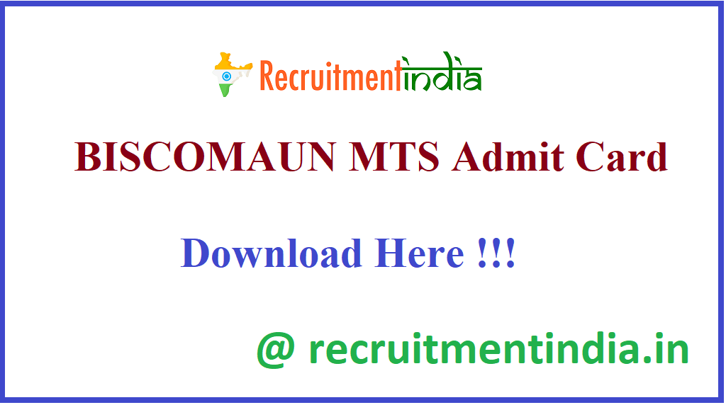 BISCOMAUN MTS Admit Card