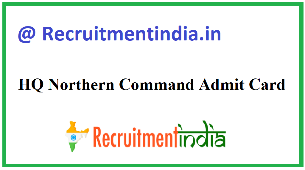 HQ Northern Command Admit Card