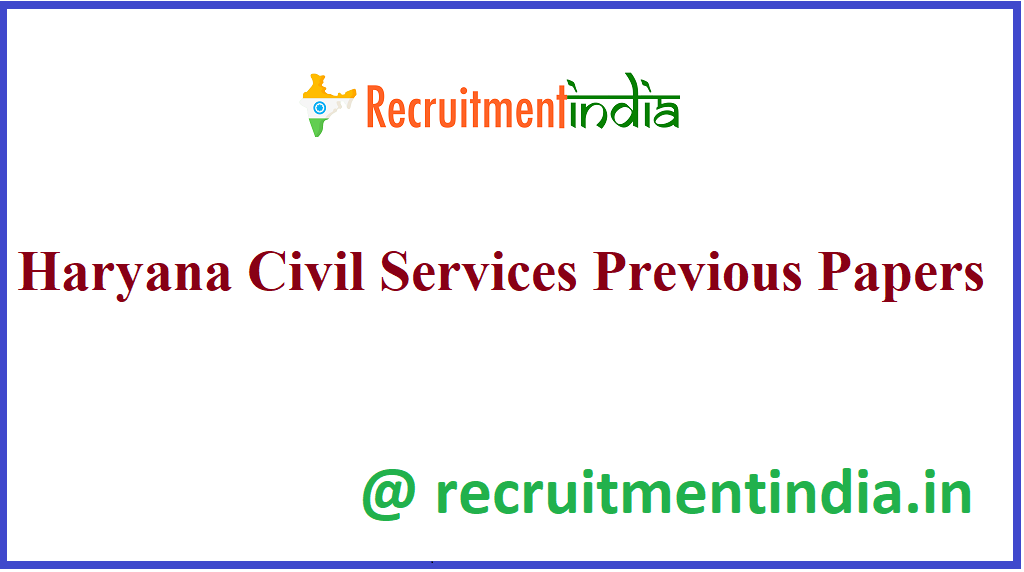 Haryana Civil Services Previous Papers