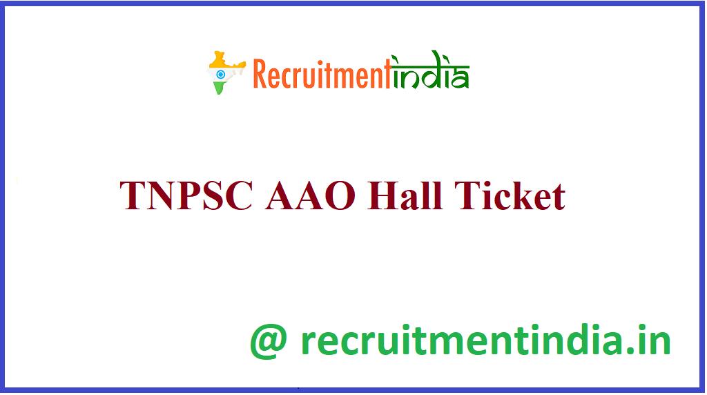 TNPSC AAO Hall Ticket