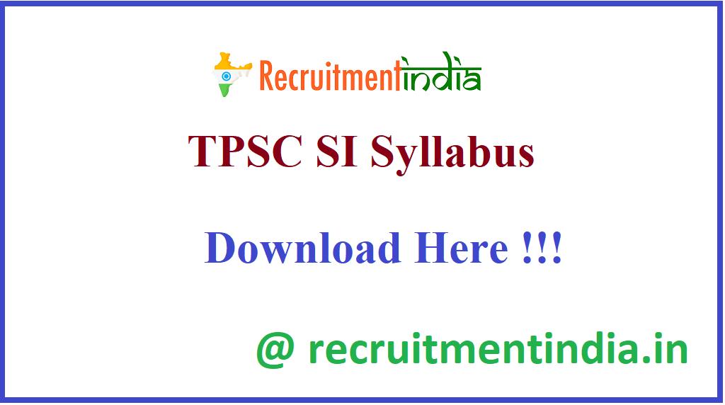 TPSC SI Syllabus