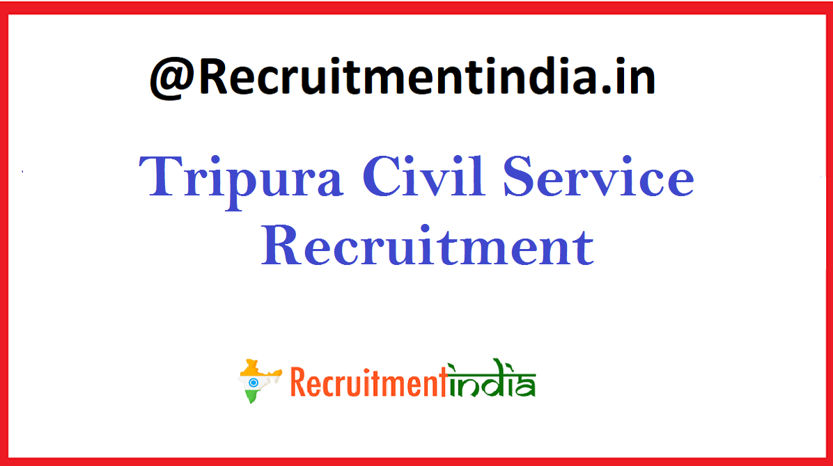 Tripura Civil Service Recruitment