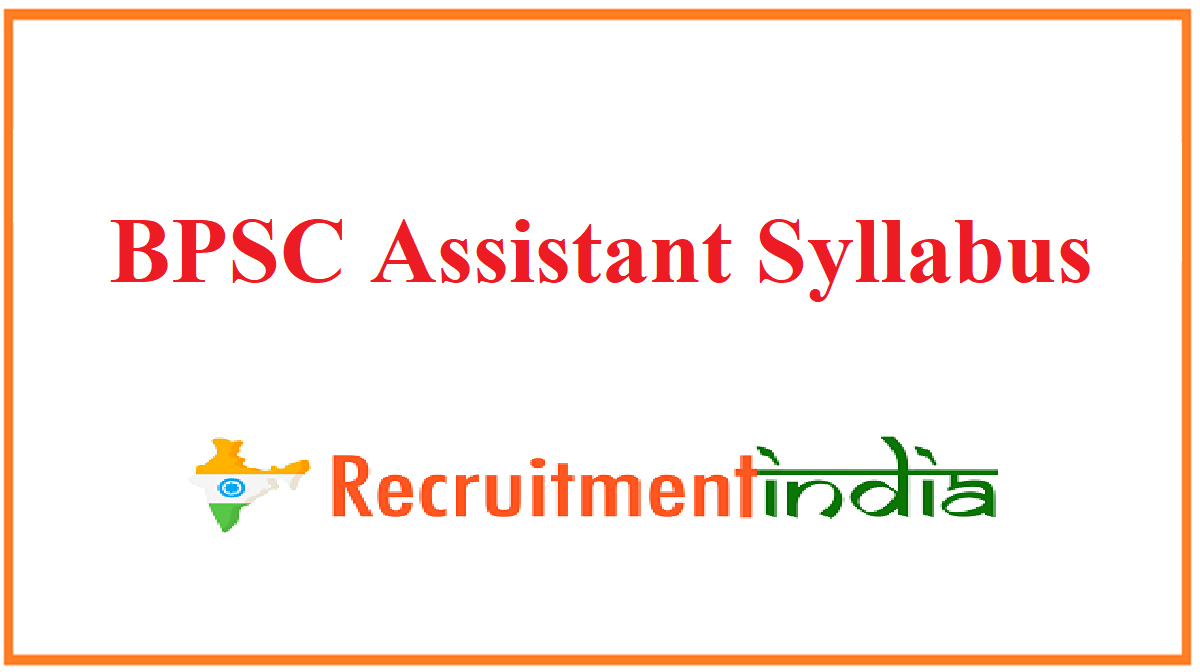 BPSC Assistant Syllabus