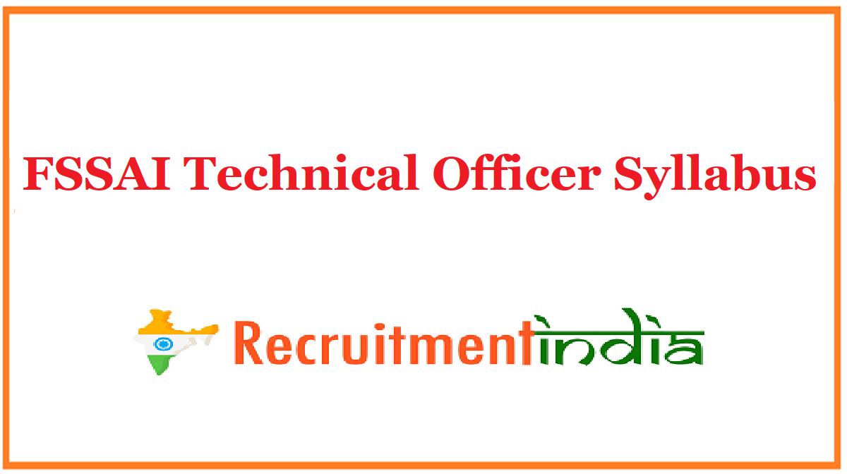 FSSAI Technical Officer Syllabus