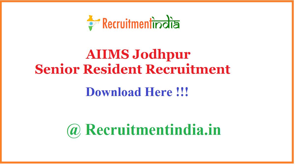AIIMS Jodhpur Senior Resident Recruitment