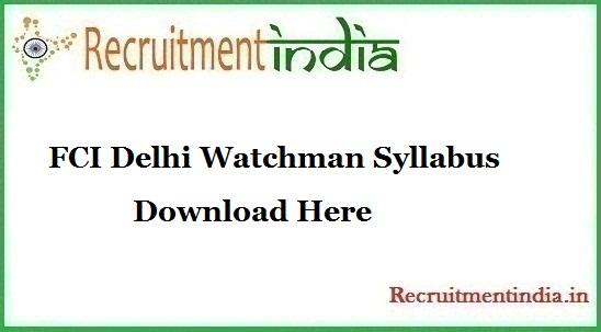 FCI Delhi Watchman Syllabus