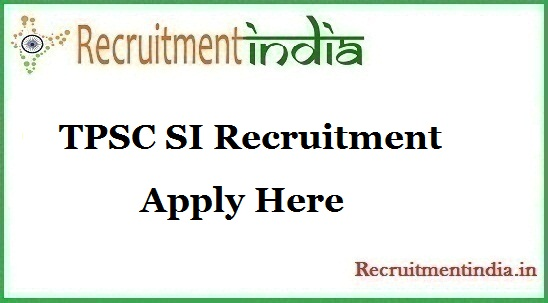 TPSC SI Recruitment