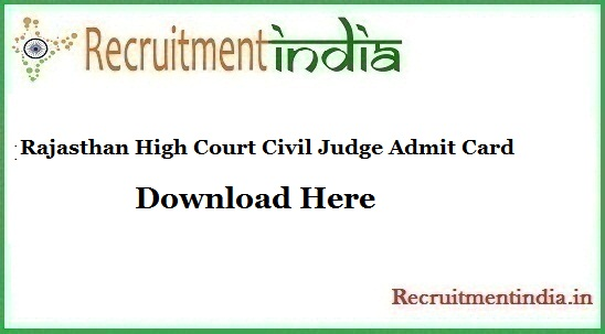 Rajasthan High Court Civil Judge Admit Card