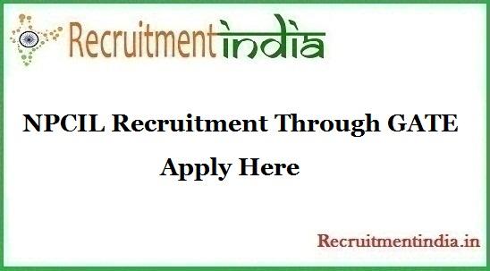 NPCIL Recruitment Through GATE