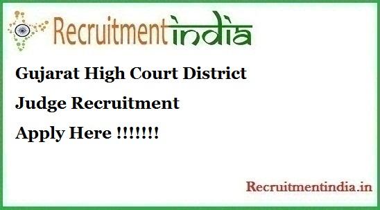 Gujarat High Court District JudgeRecruitment