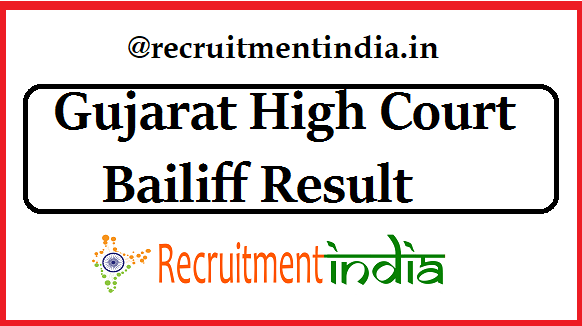 Gujarat High Court Bailiff Result