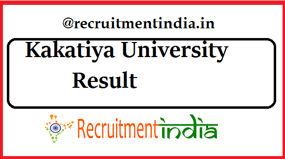 Kakatiya University Result 2019 OUT | KU Regular/Revaluation Results